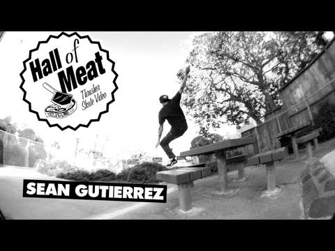 Hall Of Meat: Sean Gutierrez