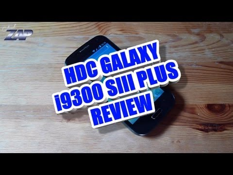 HDC Galaxy i9300 SIII PLUS - Review - MT6577 Dual Core - Samsung S3 Clone? ColonelZap  Fastcardtech