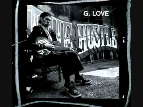 G. Love & Special Sauce - Loving Me