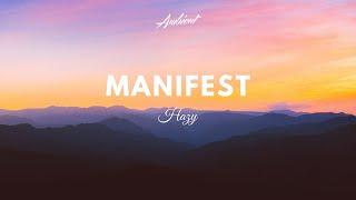 Hazy Manifest