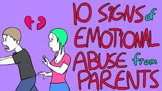 10 Signs of Emotional Abuse from Parents