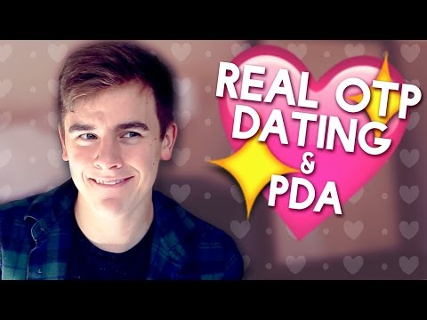 Dating, PDA & The Real OTP