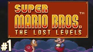 Super Mario Bros.: The Lost Levels - Hardest Mario! | PART 1