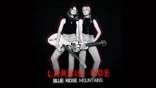 Larkin Poe Blue Ridge Mountains