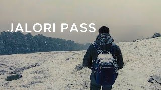 Jalori Pass | Experiencing Snowfall | Day 2 Tirthan Valley
