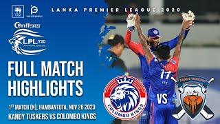 LPL 2020 | Match 1 | Colombo Kings vs Kandy Tuskers | Highlights