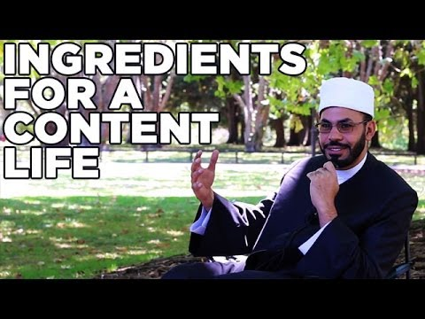 The Essential Ingredients For A Content Life - Sheikh Rafat Najm video