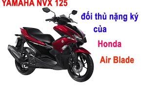Yamaha NVX 125 giá 41 triệu- Đối thủ nặng ký mới của Honda Air Blade