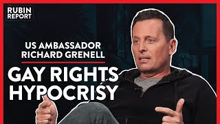 Ambassador: Exposing Elite's Gay Rights Hypocrisy (Pt. 1)| Richard Grenell | POLITICS | Rubin Report