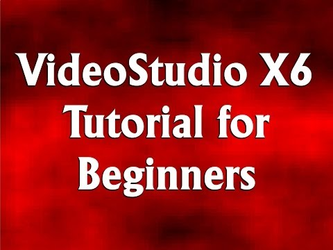 Corel VideoStudio Pro X6 Tutorial for Beginners