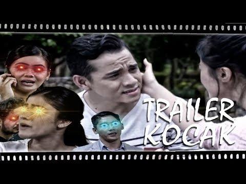 Trailer Kocak - Orang Ketiga (Feat Orang Keempat, Kelima, Keenam, Ketujuh!)