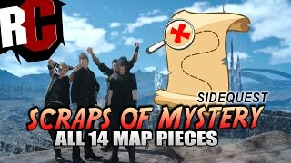 Final Fantasy XV - All Scraps of Mystery Map Piece Locations (Sylvester Map Pieces)