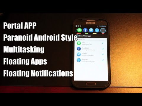 Portal App. Paranoid Android Halo Style Multitasking. Floating Notifications [FULL REVIEW]