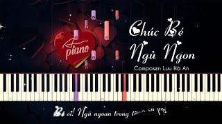 Chúc Bé Ngủ Ngon - Piano Cho Thiếu Nhi & Sheets + Lyrics