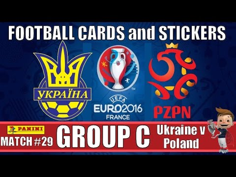UKRAINE v POLAND   GROUP C   Football Cards & Stickers PANINI UEFA EURO 2016   MATCH #29