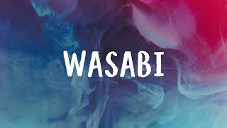 Little Mix - Wasabi (Lyrics) 🎵