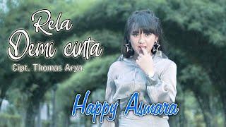 Happy Asmara - DJ Rela Demi Cinta Remix