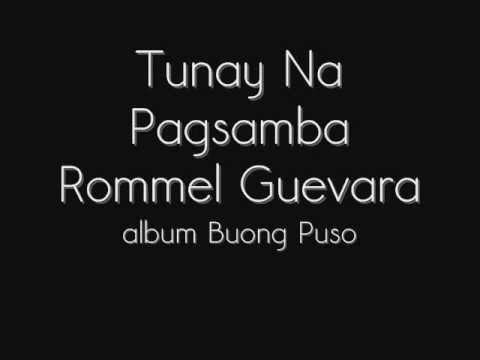 Rommel Guevarra - Tunay Na Pagsamba