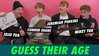 Mikey Tua, Jojo Tua, Jeremiah Perkins & Conner Shane - Guess Their Age