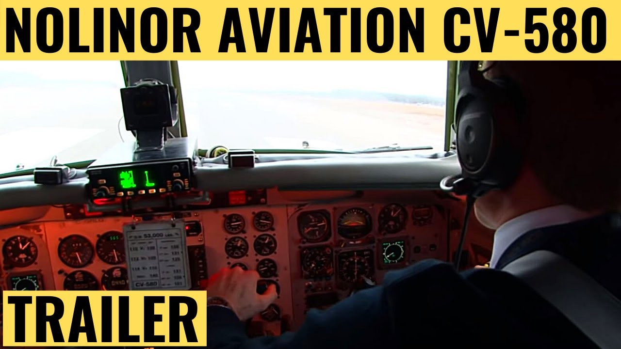 nolinor aviation cv-580 - cockpit video