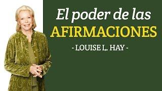 El Poder de Las Afirmaciones - Louise L. Hay