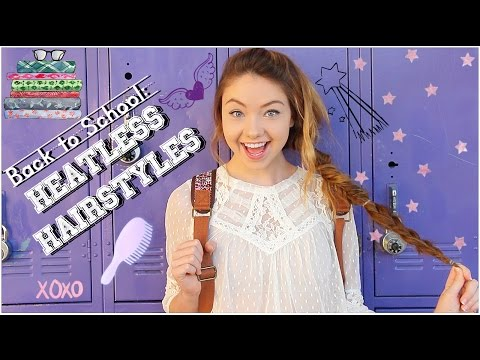 Back to School: Fast & Fun Heatless Hairstyles!