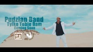 Pudzian Band - Tylko Tobie Dam (Trailer)