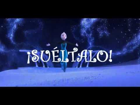 Frozen - Suéltalo, El Reino de Hielo (con letra en español)