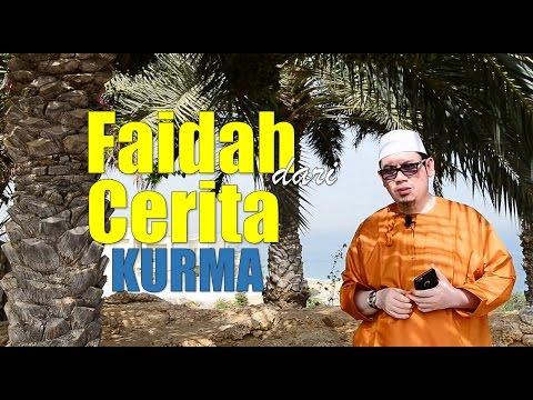 Faidah Dari Cerita Kurma - Ustadz Ahmad Zainuddin, Lc