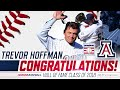 Trevor Hoffman 2018 Baseball HOF Inductee