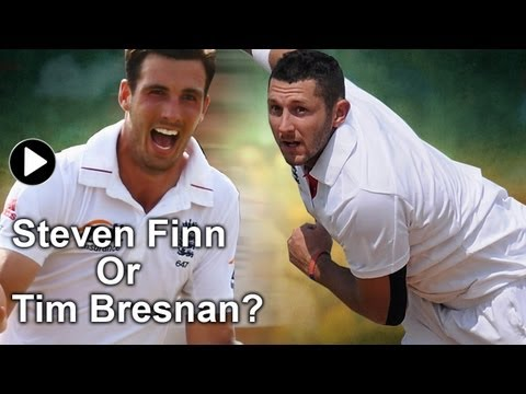 Ashes 2013: Steven Finn or Tim Bresnan - England's selection conundrum
