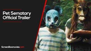 Pet Sematary - Official Trailer - Horror - Jason Clarke Amy Seimetz John Lithgow.
