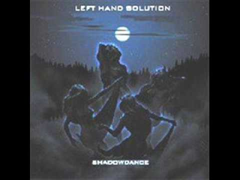 Left Hand Solution - Memories Of The Tragedienne
