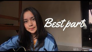 Best Part - Daniel Caesar ft H.E.R ( Chintya Gabriella Cover)