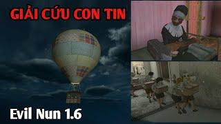 CÁCH ĐỂ GIẢI CỨU NHỮNG ĐỨA TRẺ TRONG EVIL NUN| CÁI KẾT CỰC HAY| Evil Nun 1.6