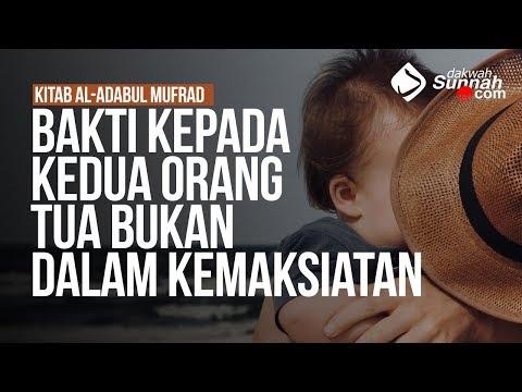Bakti Kepada Kedua Orang Tua bukan Dalam Kemaksiatan - Ustadz Ahmad Zainuddin Al-Banjary