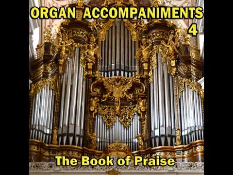 Thou Didst Leave Thy Throne 4 Verses, Organ Accompaniments, The Book Of Praise