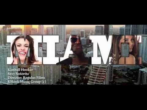 Kimball Hooker - Sexy Senorita - Official Music Video video