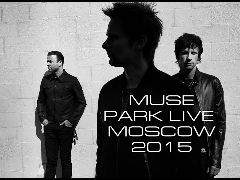Muse - Park Live 2015 (Moscow) 19.06.2015