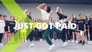Sigala Ella Eyre Meghan Trainor Just Got Paid Ft French Montana Hazel Choreography