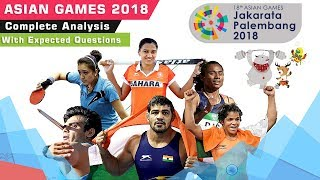 Asian Games 2018 | Complete analysis & Expected Questions | All Indian winners | Current Affairs