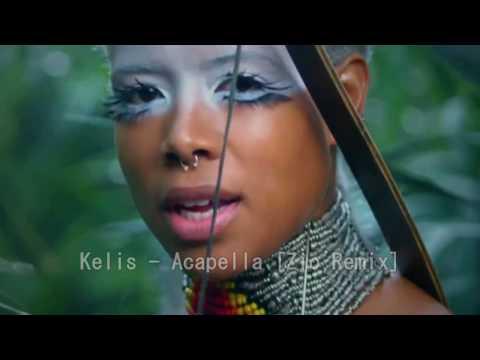 Kelis - Acapella [Zio remix]