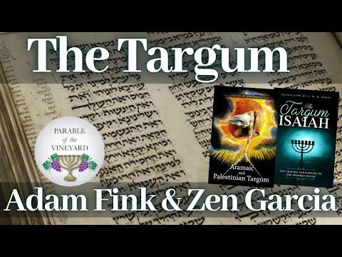 The Targum - Adam Fink and Zen Garcia