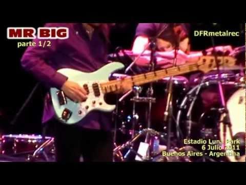 Mr Big Argentina 06 07 2011 Parte 1 Youtube