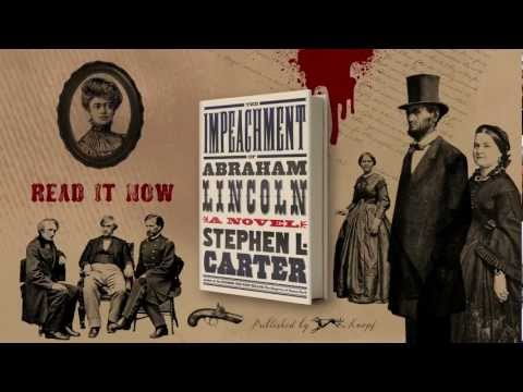 The Impeachment of Abraham Lincoln by Stephen Carter (book trailer)