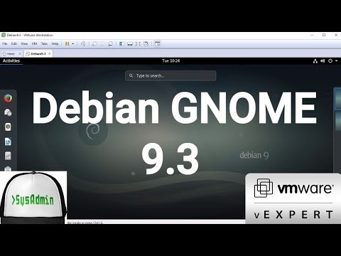 Debian 9.3 GNOME Installation + VMware Tools + Overview on VMware Workstation [2017]