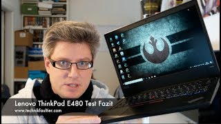 Lenovo ThinkPad E480 Test Fazit