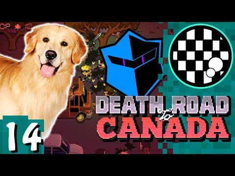 Death Road to Canada | PART 14
