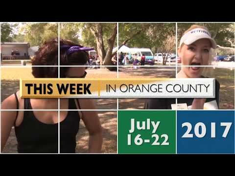 This Week In Orange County July 16-22 2017