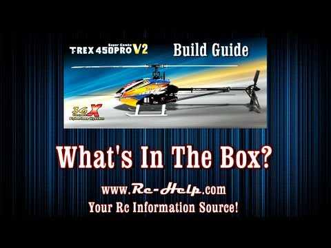 Align 450 Pro V2 3GX Build Guide Part 1 What's In The Box